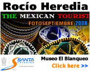FOTOSEPTIEMBRE 2008 - THE MEXICAN TOURIST BY ROCIO HEREDIA - EL BLANQUEO